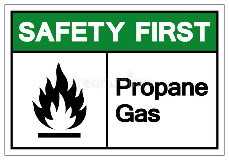 Safety First Propane Gas Symbol Sign, Vector Illustration, Isolate On White Background Label. EPS10 stock illustration