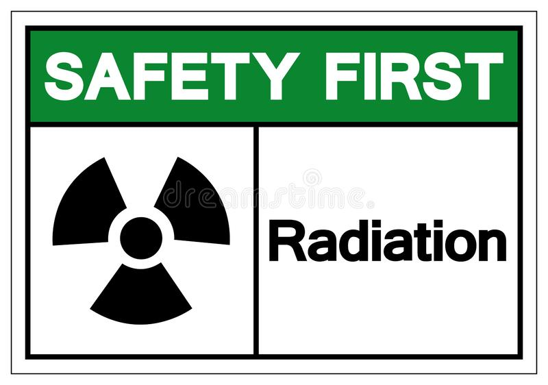 Safety First Radiation Symbol Sign, Vector Illustration, Isolate On White Background Label. EPS10 vector illustration