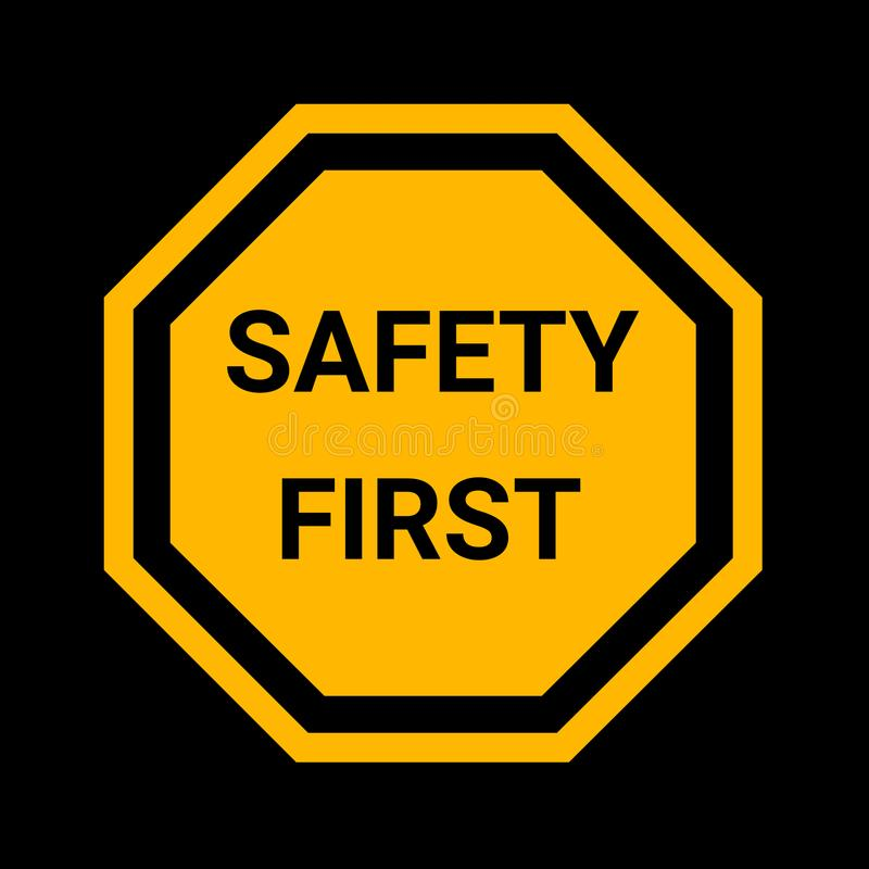 Safety first sign vector illustration