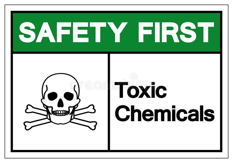 Safety First Toxic Chemicals Symbol Sign, Vector Illustration, Isolate On White Background Label. EPS10 royalty free illustration