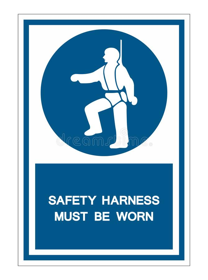 Safety Harness Must Be Worn Symbols Sign Isolate On White Background,Vector Illustration EPS.10. Equipment, mandatory, protection, construction, risk, hazard royalty free illustration
