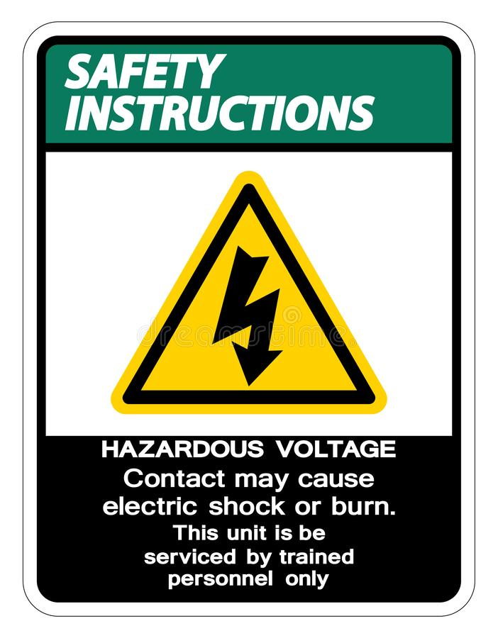 Safety instructions Hazardous Voltage Contact May Cause Electric Shock Or Burn Sign Isolate On White Background,Vector. Illustration, dangerous, high stock illustration