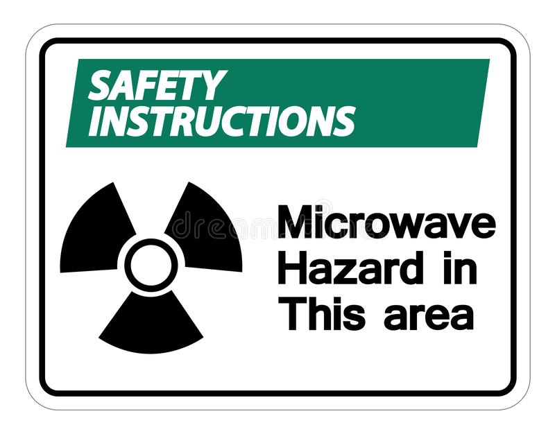 Safety instructions Microwave Hazard Sign Isolate On White Background,Vector Illustration royalty free illustration