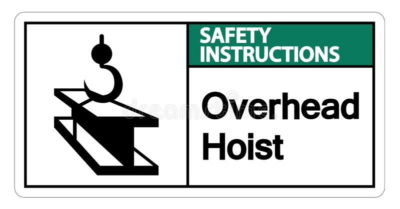 Safety instructions Overhead Hoist Symbol Sign Isolate On White Background,Vector Illustration. Equipment, hook, crane, construction, lift, industry stock illustration