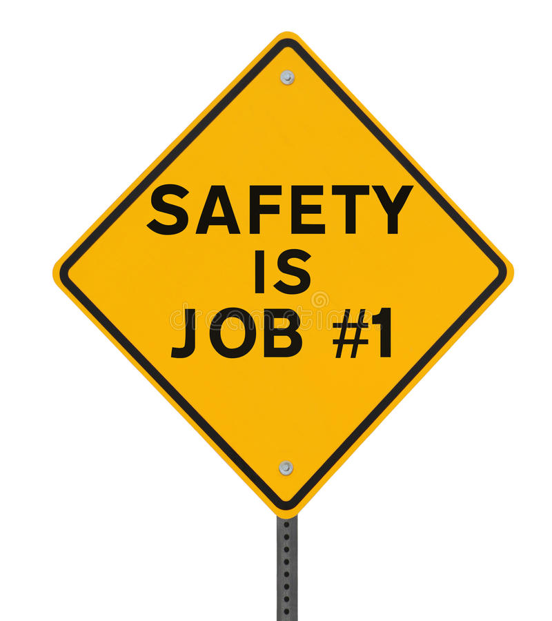 Download Safety is Job No. 1 stock image. Image of isolated, slogan - 27804153