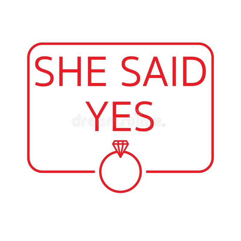 She said yes on will you marry royalty free illustration