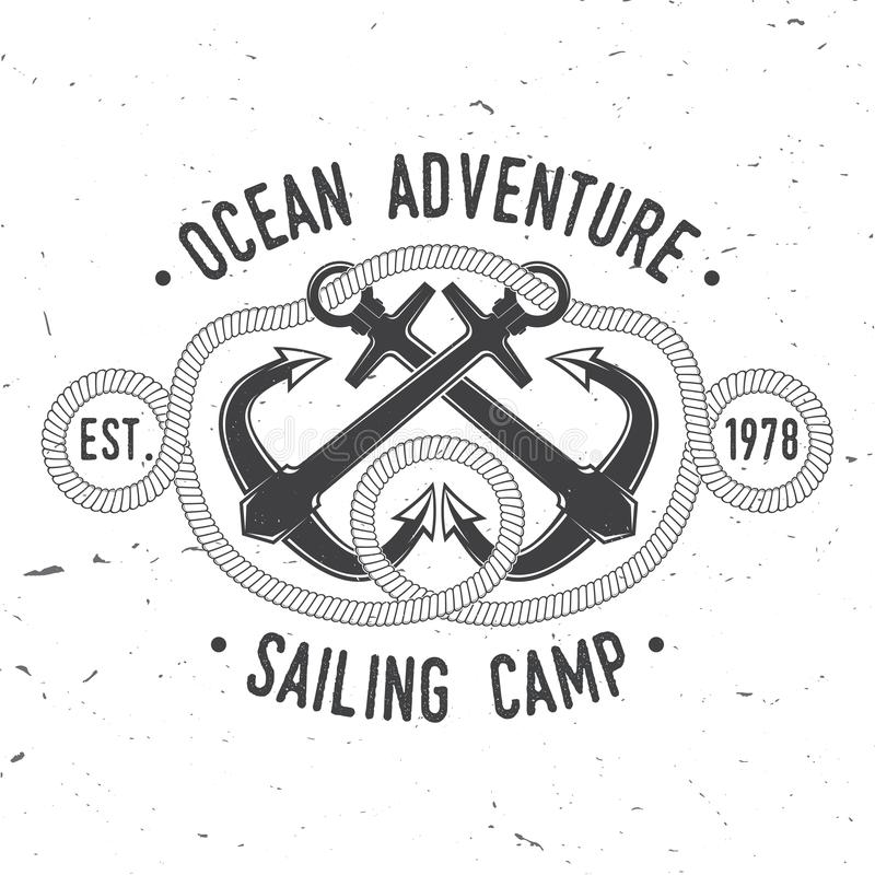 Sailing camp badge. Vector. Concept for shirt, print, stamp or tee. Vintage typography design with black sea anchors and. Sailing camp badge. Vector illustration stock illustration