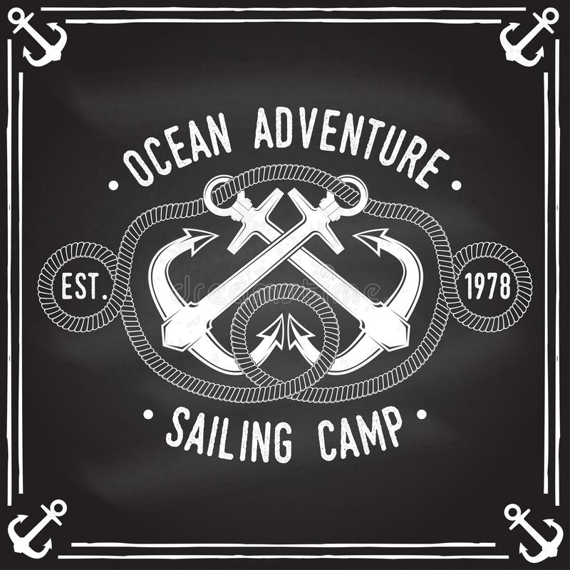 Sailing camp badge. Vector. Concept for shirt, print, stamp or tee. Vintage typography design with black sea anchors and. Sailing camp badge. Vector illustration royalty free illustration