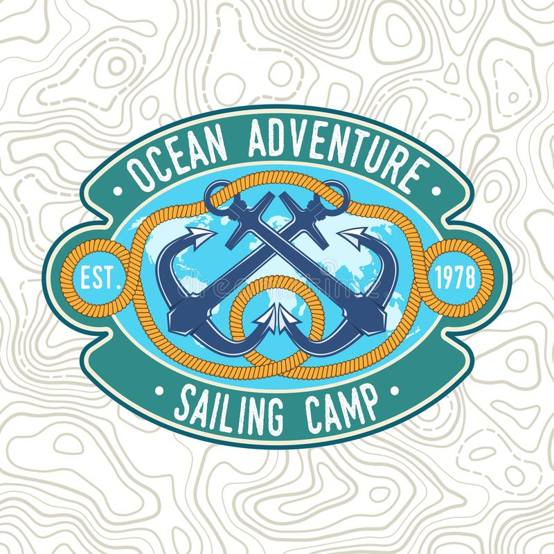 Sailing camp badge. Vector. Concept for shirt, print, stamp or tee. Vintage typography design with black sea anchors and. Sailing camp patch. Vector illustration vector illustration