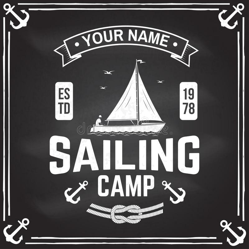 Sailing camp badge. Vector. Concept for shirt, print, stamp or tee. Vintage typography design with man in sailboats. Sailing camp badge. Vector illustration on royalty free illustration