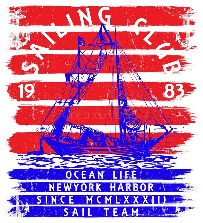 Sailing club tee poster graphic. Fashion design stock illustration