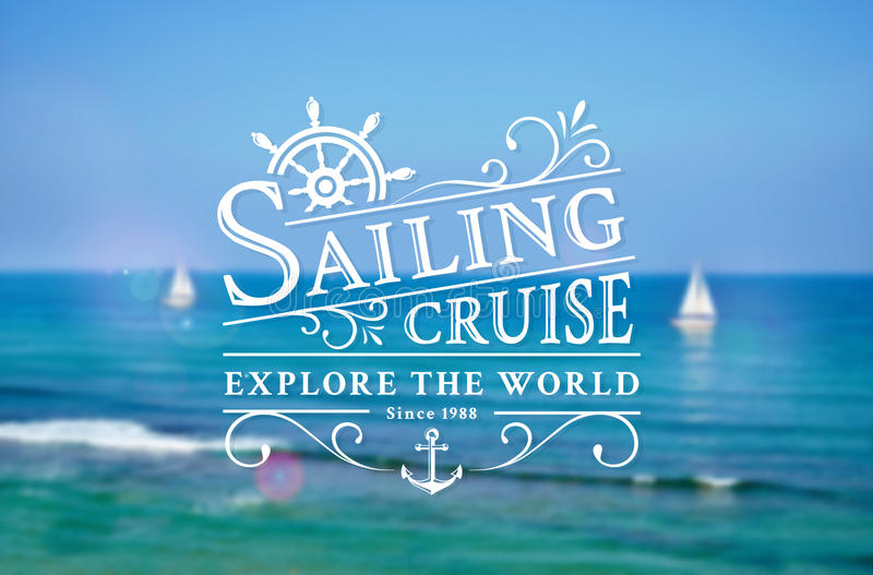 Sailing cruise logo on blurred sea background. Elegant typography badge with steering wheel, anchor and swirls. Vector template royalty free illustration
