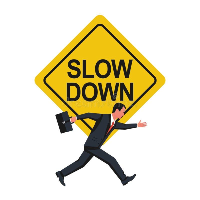 Sakta ner Varnande affärsman för tecken som kör inte så snabbt stock illustrationer