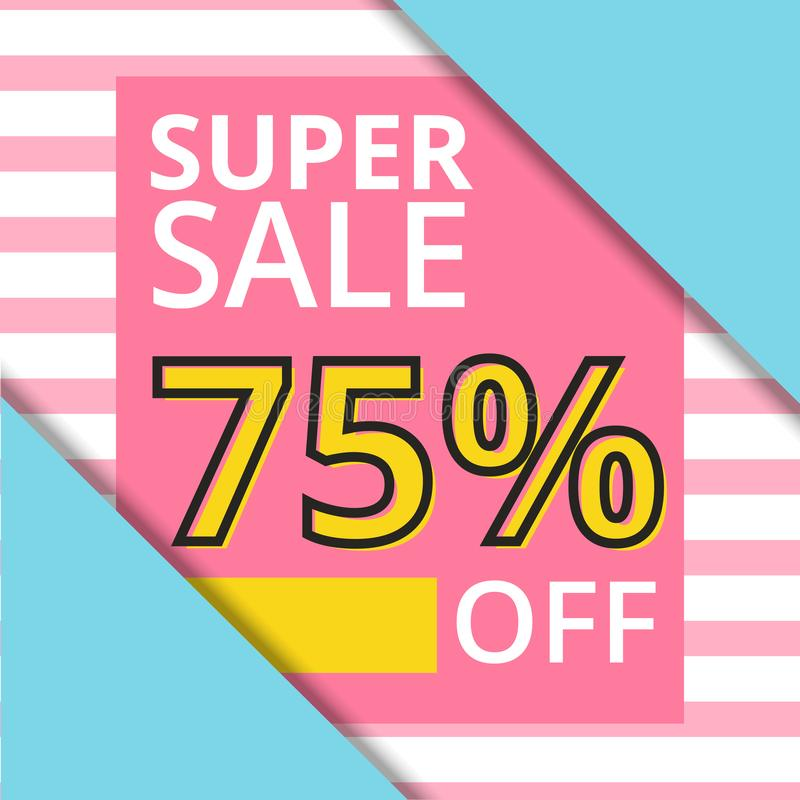 Sale banner in square frame with super sale up to 75 % off preset text on stripes pink and blue pastel background royalty free illustration