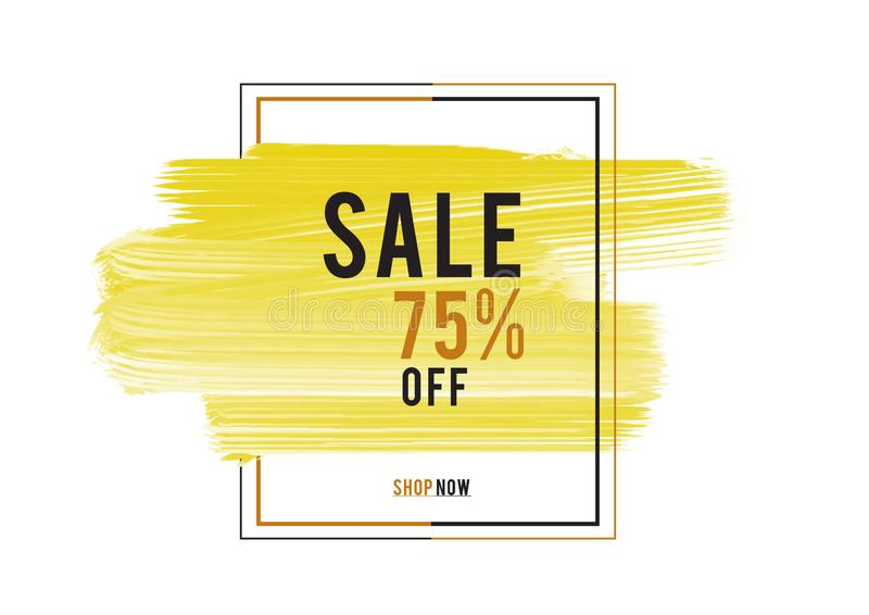 Sale 75% off; Sale banner, yellow watercolor art brush stroke with frame, Grunge circle, icon design, Hand drawn design elements. Vector brush strokes royalty free illustration