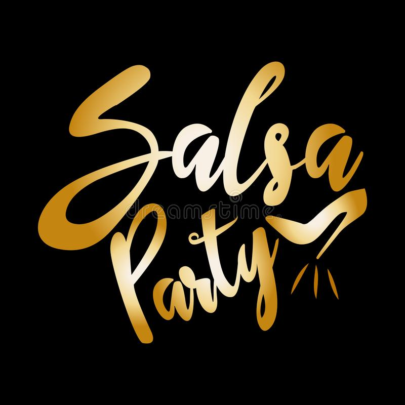 Salsa Party, shining gold handwritten text, and high-heeled shoes silhouette, on black background. stock illustration