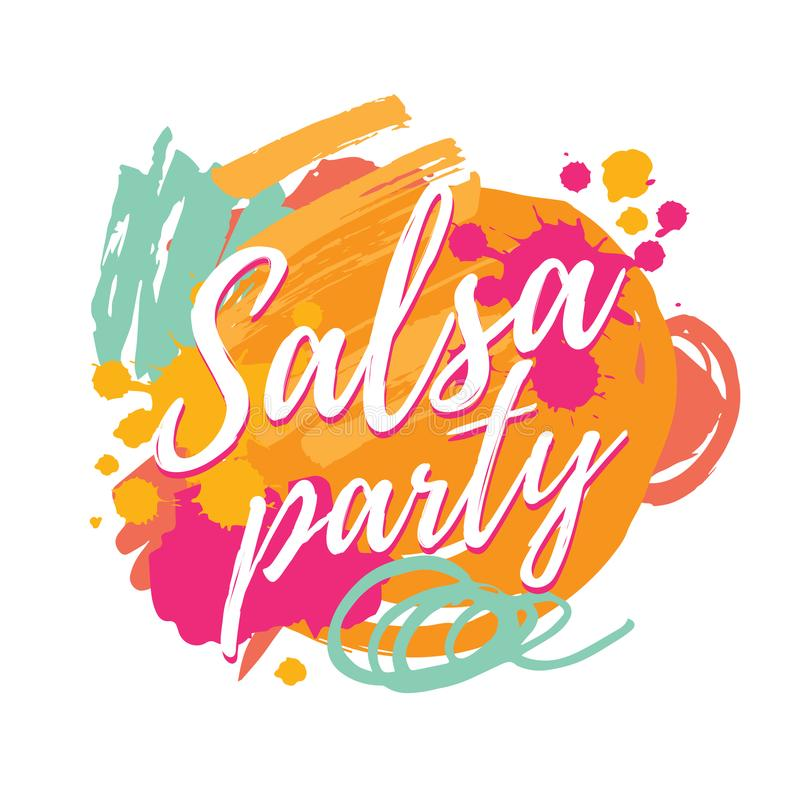 Salsa party vector logotype. Abstract brushes colorful background. Poster for dance party, cards, banners, t-shirts, dance studio royalty free illustration