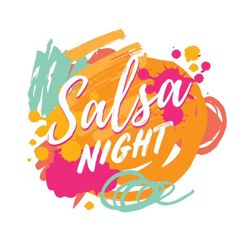 Salsa party vector logotype. Salsa night vector logotype. Abstract brushes colorful background. Poster for dance party, cards, banners, t-shirts, dance studio royalty free illustration
