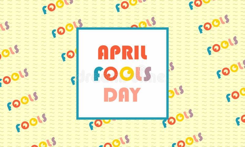 Salutation du jour d'imbéciles d'avril illustration de vecteur
