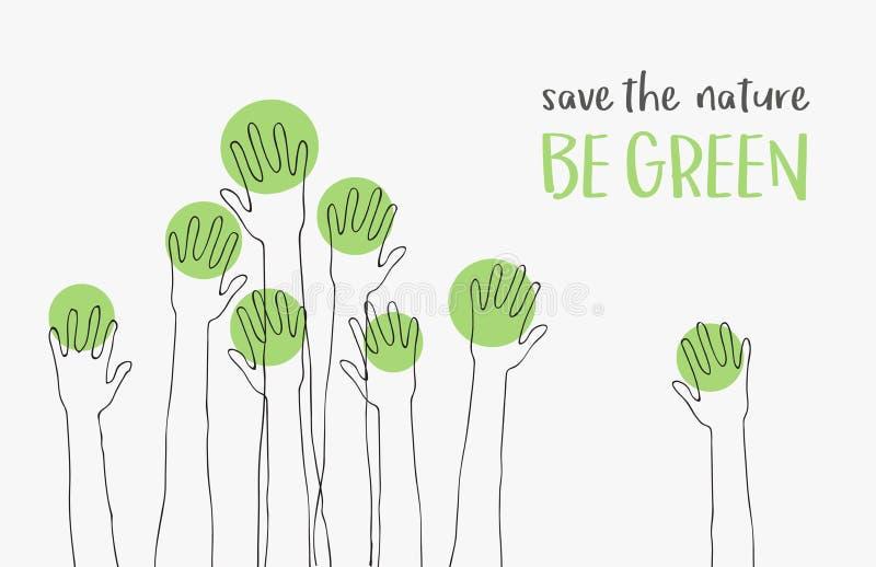 Salvar as Natureza-economias o mundo Conceito da ecologia a mensagem SEJA VERDE silhuetas das mãos levantadas acima como árvores ilustração royalty free