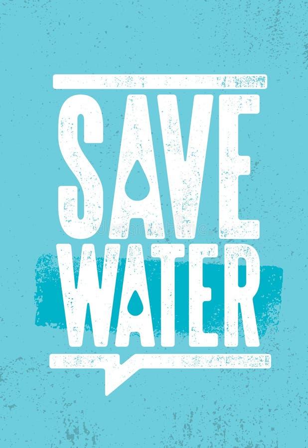 Salvar a ilustração amigável sustentável de Eco da água no fundo Textured áspero orgânico ilustração royalty free