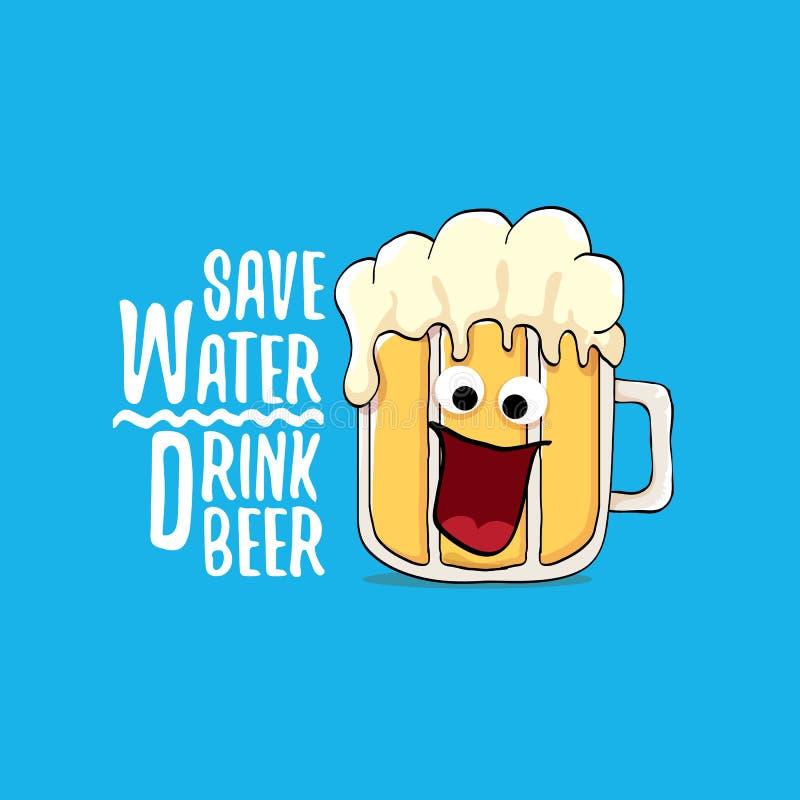Salvar a ilustração do conceito do vetor da cerveja da bebida da água vector o caráter funky da cerveja com slogan engraçado para ilustração do vetor