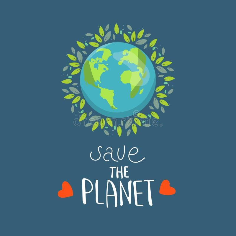 Salvo nuestra tierra del planeta, protección del medio ambiente del eco de la ecología, cambios de clima, Día de la Tierra 22 de  ilustración del vector
