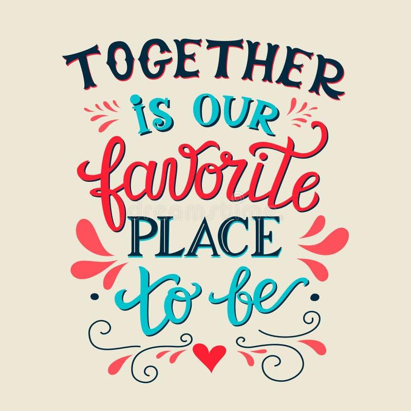 Samen is onze favoriete plaats om te zijn vector illustratie