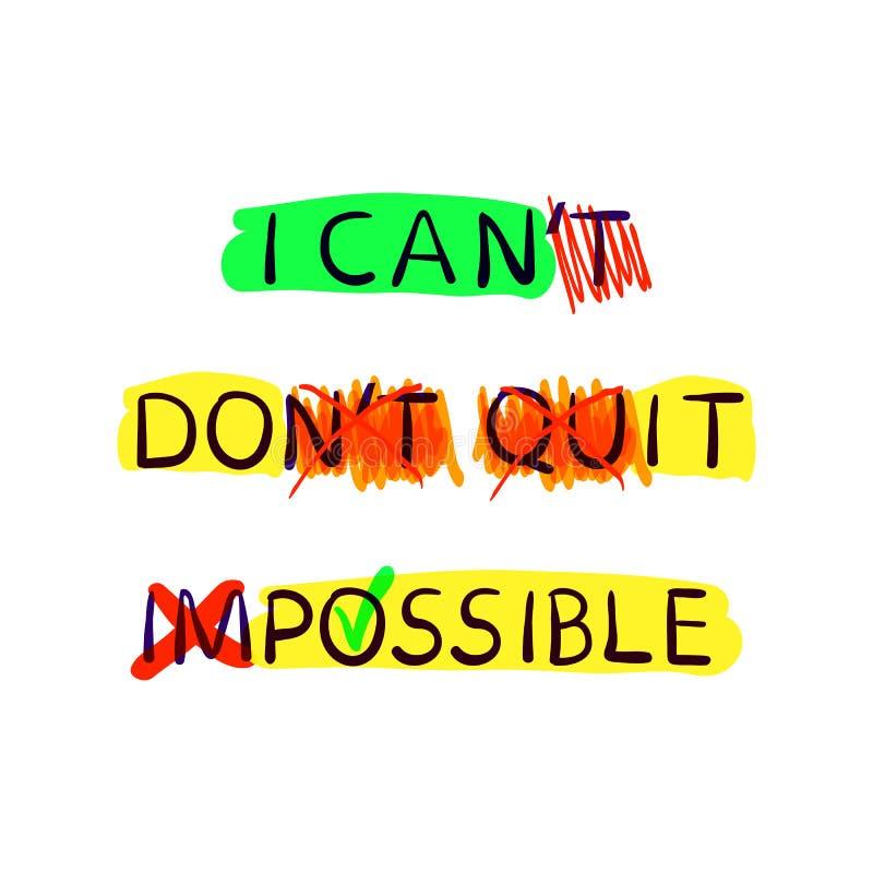 Samlingen för motivationVEKTORaffischer, ändrar ditt livbegrepp, kan ` t är kan, är universitetslärare` t Quit gör den, och omöjl vektor illustrationer