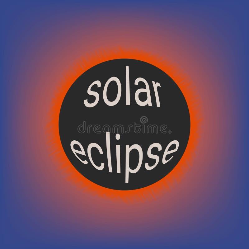 Sammanlagd sol- förmörkelse, coronalglöd av solen, vektorillustration med text 3d på händelse för sol- förmörkelse för måne i USA royaltyfri illustrationer