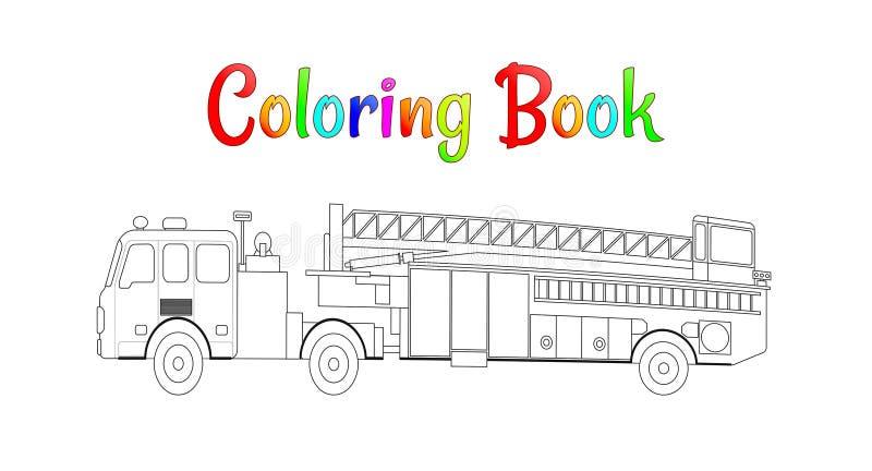 Samochód strażacki kolorystyki książki wektor Barwić strony dla dzieciak Wektorowej ilustracji eps 10 royalty ilustracja