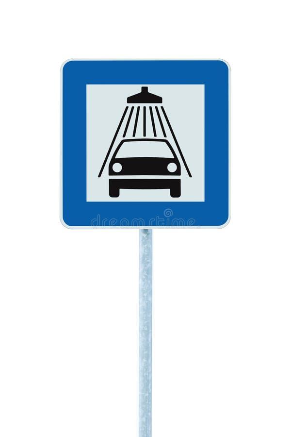 Samochodowego obmycia drogowy znak, poczta słup, ruchu drogowego roadsign, błękitny odosobniony pojazd prysznic domycia usługa po obrazy stock