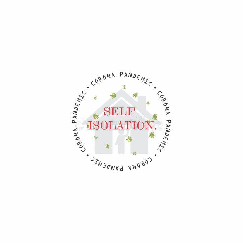 Samodzielne okrągłe logo lub plakietka Projekt wektora Ilustracja Komunikat 'Wiedza O Wirusach Corona' O Samodzielnej Izolacji ilustracja wektor