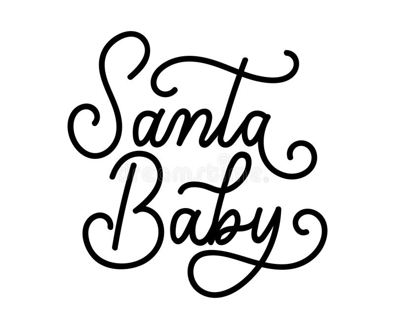 Download Santa Baby Christmas Inspirational Quote Isolated On White Backg  Stock Vector   Illustration Of Design