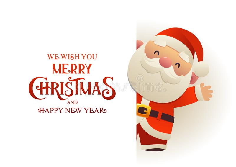 Santa Claus linda feliz se coloca detrás de bandera del anuncio del letrero con Feliz Navidad del texto y Feliz Año Nuevo ilustración del vector
