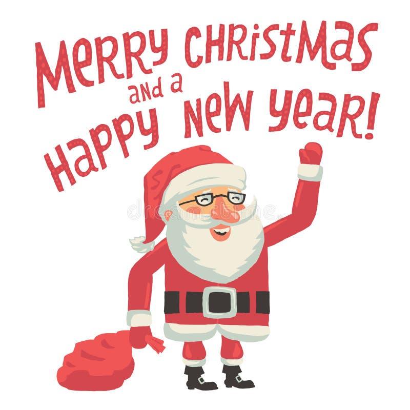 Santa Claus met een zakhoogtepunt van giften Vrolijke Kerstmis en een Gelukkige kaart van de Nieuwjaargroet met hand het van lett royalty-vrije illustratie