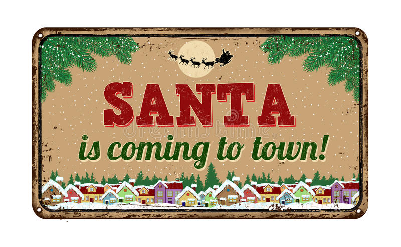 Santa is coming to town, vintage metal sign vector illustration