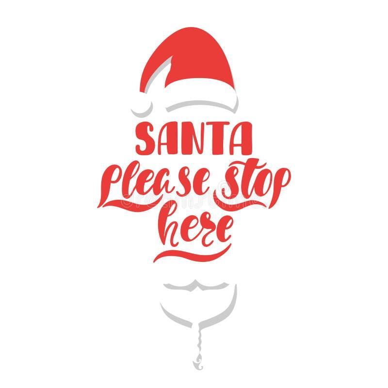 Santa zadawala przerwę tutaj Ręka rysujący kaligrafia tekst Wakacyjny typografia projekt z Santa Claus tła piłki karty bożych nar ilustracja wektor