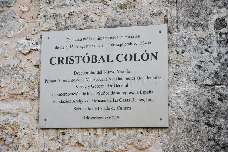 Santo Domingo, Repubblica dominicana Placca commemorativa di ultima residenza di Christopher Columbus fotografie stock