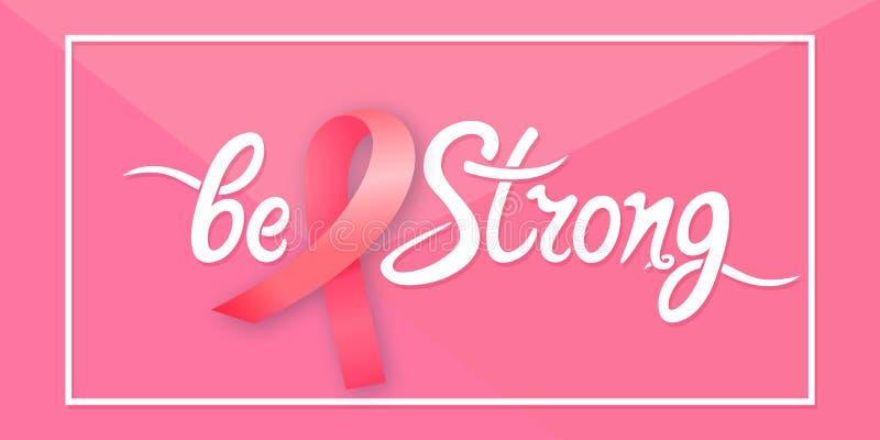Satängrosa färgband Var den starka handen dragen motivational bokstäver Nationellt begrepp för bröstcancermedvetenhetmånad royaltyfri illustrationer