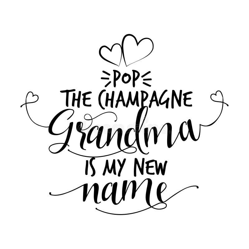 Sautez le champagne, grand-maman est mon nouveau nom illustration de vecteur