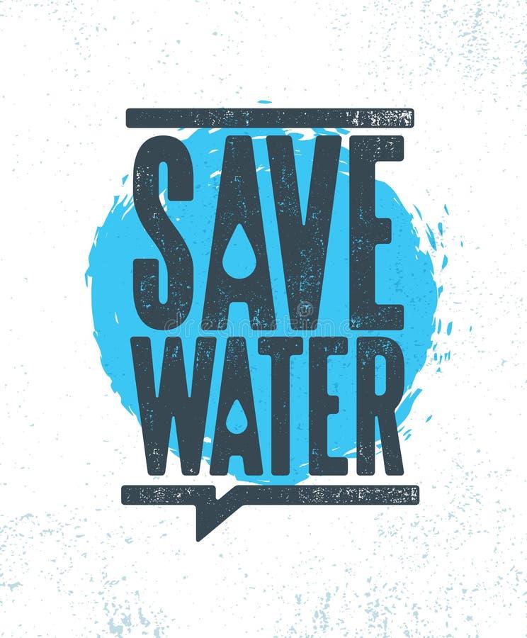 Sauvez l'illustration écologique viable de l'eau sur le fond texturisé approximatif organique illustration stock