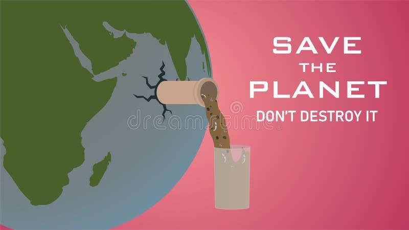 Sauvez la planète ne la détruisez pas illustration stock