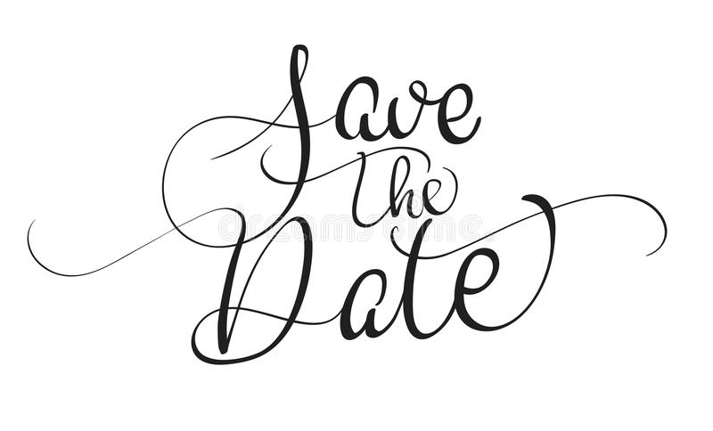 Save the date text isolated on white background. calligraphy and lettering royalty free illustration