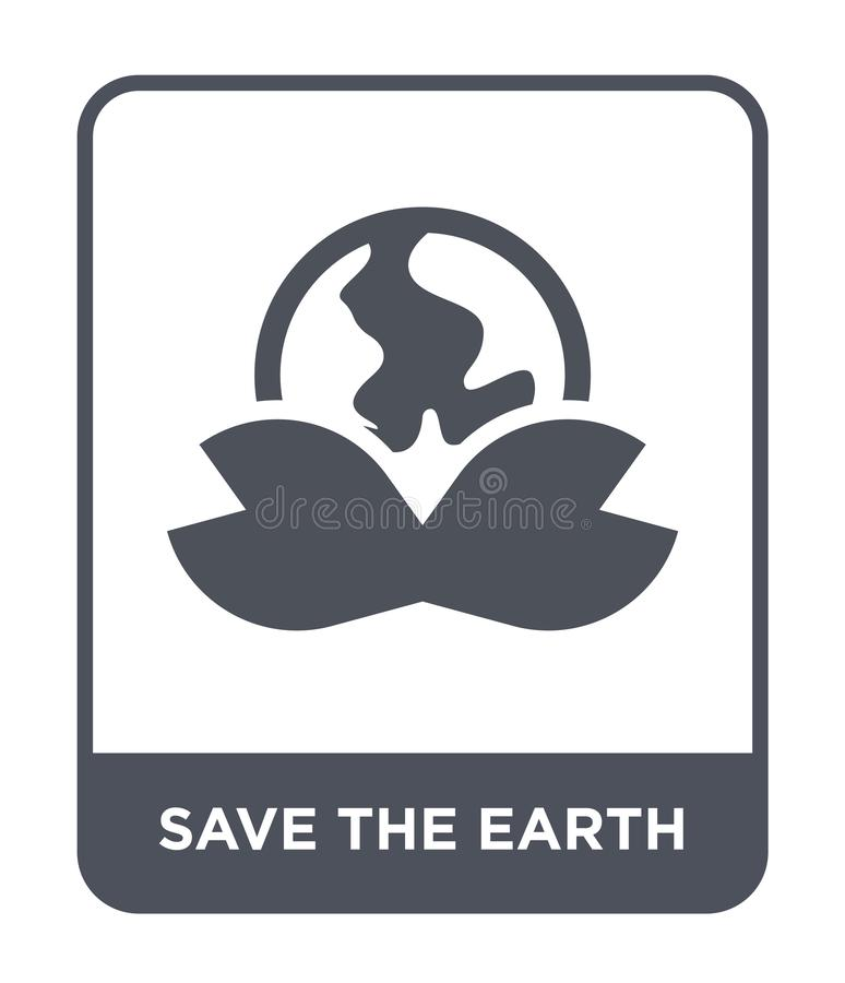 save the earth icon in trendy design style. save the earth icon isolated on white background. save the earth vector icon simple royalty free illustration