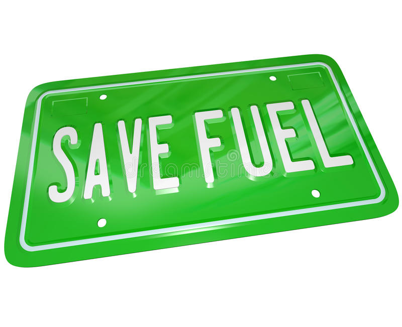 Save Fuel Green License Plate Earth Friendly Power. A green metal license plate with words Save Fuel illustrating the importance of gas savings and finding royalty free illustration