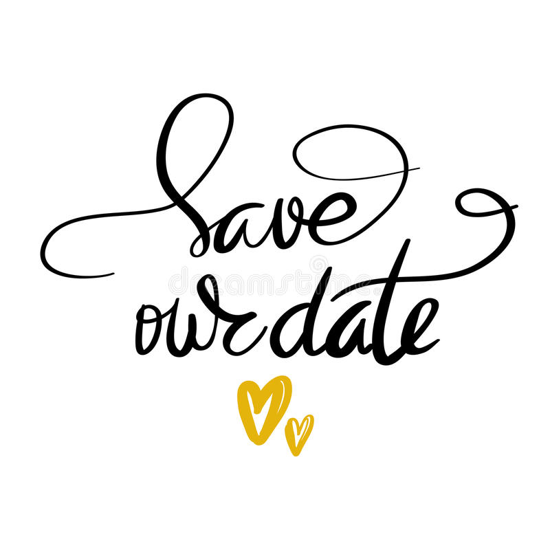 Save our date calligraphy vector illustration