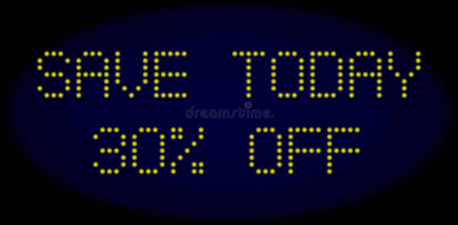 SAVE TODAY 30 Percent OFF Led Style Text with Glowing Dots royalty free illustration