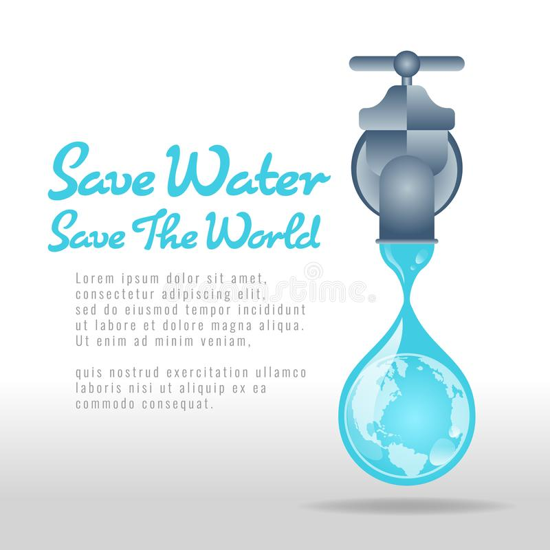 Save water save world banner - water tap  with earth sign in drop water vector design stock illustration