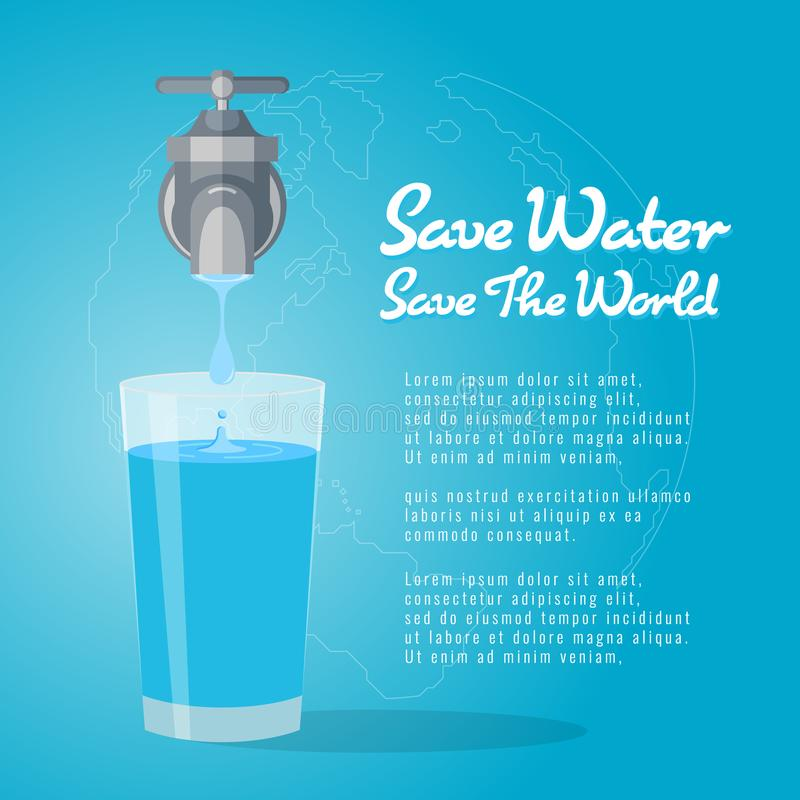 Save water save the world , faucet or water tap with a drop of water to glass of water vector design stock illustration